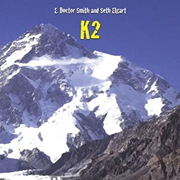 E. Doctor Smith and Seth Elgart's K2
