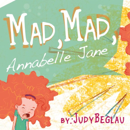 Mad, Mad, Annabelle Jane audiobook cover art