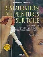 Restauration des peintures sur toile - Constat d'état, mesures de conservation, techniques de restauration de Mireia Patiño