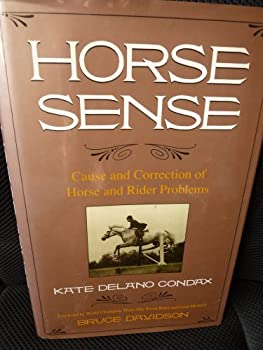 Horse Sense: Cause and Correction of Horse and Rider Problems 0133951464 Book Cover