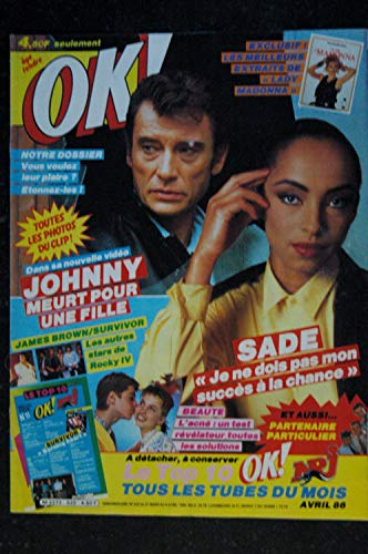 OK ! âge tendre 533 JOHNNY HALLYDAY JAMES BROWN ROCKY IV SADE Partenaire Particulier