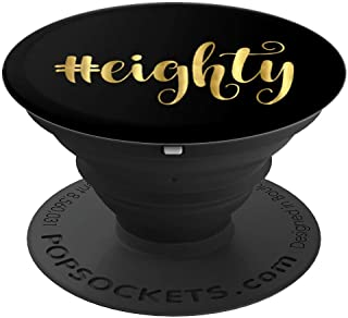 80th Birthday Gift Party Favor Hashtag Eighty 80 Grandma PopSockets Grip and Stand for Phones and Tablets
