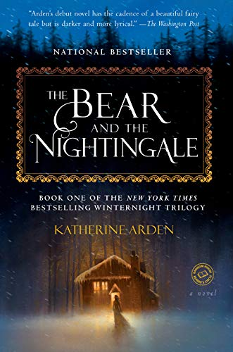 Amazon.com: The Bear and the Nightingale: A Novel (Winternight Trilogy Book  1) eBook: Arden, Katherine: Kindle Store