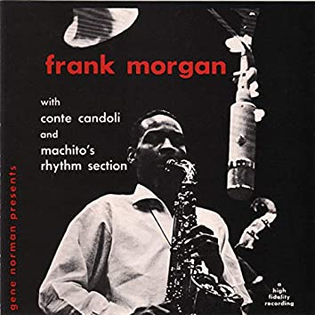Gene Norman Presents Frank Morgan with Machito's Rhythm Section