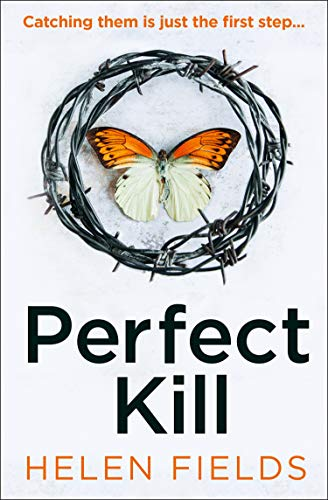 Perfect Kill: The next gripping thriller from the best selling author of Perfect Crime (A DI Callanach Thriller, Book 6) (English Edition)
