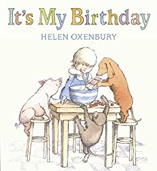 its my birthday by helen oxenbury is a much loved book for many reasons the animals and the child all work together to make a birthday cake