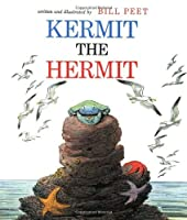 Kermit the Hermit by Bill Peet(1980-10-27)