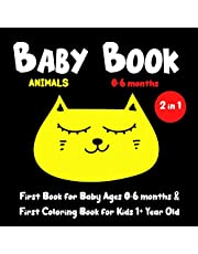 Baby Book 0-6 months ANIMALS: My Black and White Book for Infants & First Coloring Book for 1+ Year Old Kids | Simple Pictures with Spring Flowers, ... Perfect New Baby Gift & Big Brother or Sister
