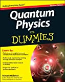 Holzner, S: Quantum Physics For Dummies