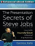 Presentation Secrets of Steve Jobs (ENHANCED EBOOK) (English Edition)