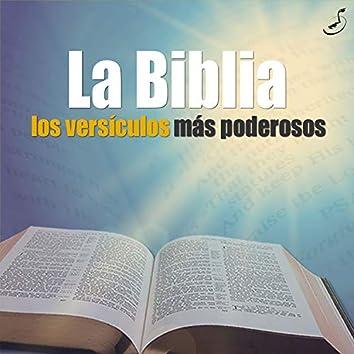La Biblia - Los Versículos Más Poderosos