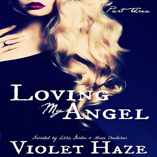 Loving My Angel: Part 3 audiobook cover art