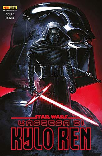 L'ascesa di Kylo Ren. Star Wars