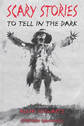 Scary Stories to Tell in the Dark (Scary Stories, 1)