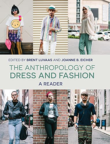 The Anthropology of Dress and Fashion: A Reader