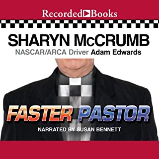 Faster Pastor                   By:                                                                                                                                 Sharyn McCrumb,                                                                                        Adam Edwards                               Narrated by:                                                                                                                                 Susan Bennett                      Length: 10 hrs and 36 mins     17 ratings     Overall 4.1
