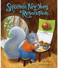 Squirrel's New Year's Resolution by Miller, Pat (2010) Hardcover