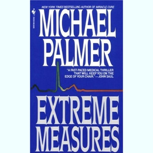 Extreme Measures                   By:                                                                                                                                 Michael Palmer                               Narrated by:                                                                                                                                 John Pankow                      Length: 2 hrs and 54 mins     2 ratings     Overall 3.0