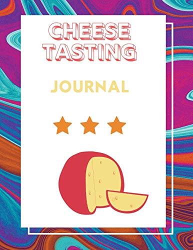 Cheese tasting journal: Taste it and write it