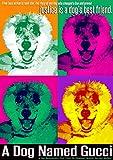 Dog Named Gucci [Edizione: Stati Uniti]