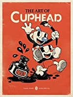 The Art of Cuphead de Studio MDHR