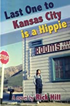 Last One to Kansas City is a Hippie