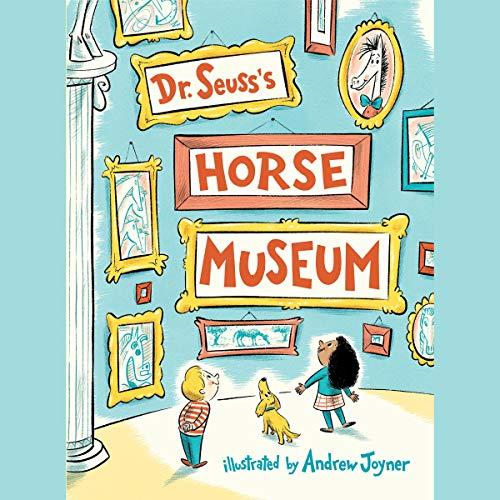 Dr. Seuss's Horse Museum audiobook cover art