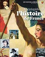 ENCYCLOPEDIE DE L'HISTOIRE DE France - Les Yeux de la Découverte - 9 ans et + de Romain Pigeaud