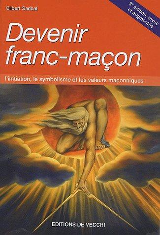 Devenir Franc-Maçon
