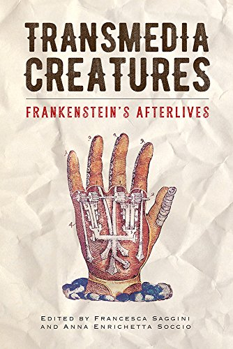 Transmedia Creatures: Frankenstein's Afterlives (English Edition)