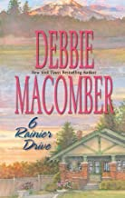 By Debbie Macomber 6 Rainier Drive (1st First Edition) [Paperback]