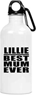 Lillie Best Mum Ever - 20oz Water Bottle Insulated Tumbler Stainless Steel - for Mother Mom from Daughter Son Kid Wife Bir...