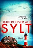 Undercover auf Sylt (Kripo Bodensee 10)
