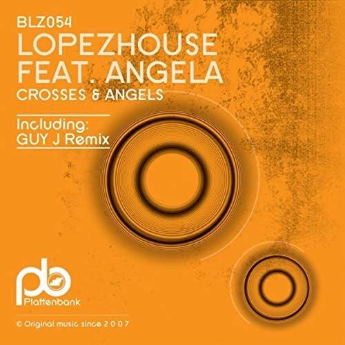 Angela & Lopezhouse
