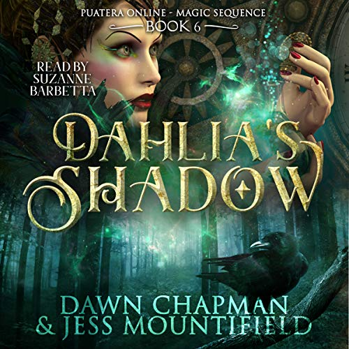Dahlia's Shadow     Puatera Online, Book 6              By:                                                                                                                                 Dawn Chapman,                                                                                        Jess Mountifield                               Narrated by:                                                                                                                                 Suzanne Barbetta                      Length: 3 hrs and 15 mins     15 ratings     Overall 4.5