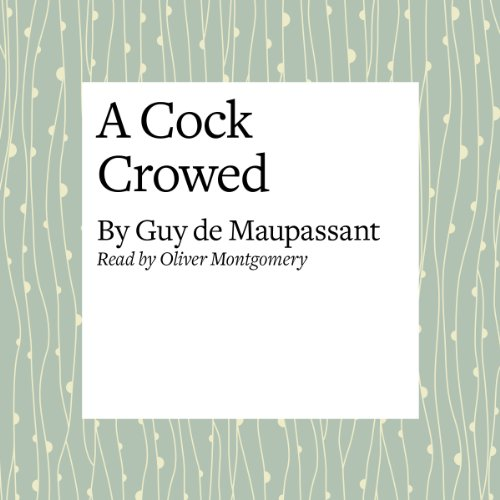 A Cock Crowed audiobook cover art