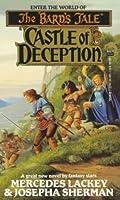 CASTLE OF DECEPTION (The Bard's Tale)