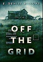 Off The Grid: Premium Hardcover Edition