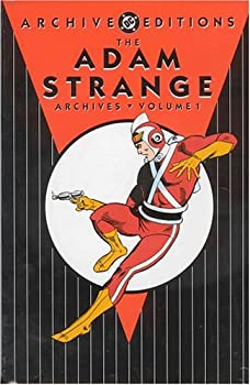 Adam Strange Archives, Vol. 1 (DC Archive Editions) - Book  of the DC Archive Editions