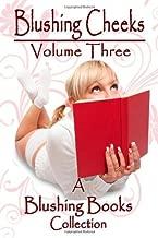 Blushing Cheeks: Volume Three (Volume 3) by Nattie Jones (2012-11-02)