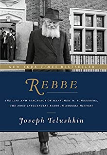 Rebbe: The Life and Teachings of Menachem M. Schneerson, the Most Influential Rabbi in Modern History (0062318985)   Amazon price tracker / tracking, Amazon price history charts, Amazon price watches, Amazon price drop alerts