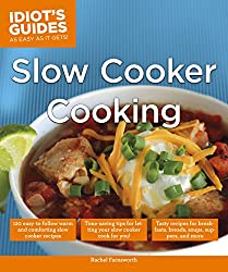 The Slow Cooker book you absolutely must have! Over 120 slow cooker recipes for REAL people. 15 minutes of prep or less, and no cans of cream of anything. Real food, slow cooked, real good!