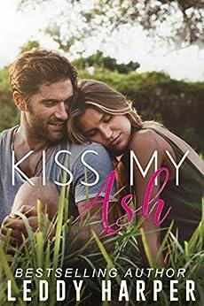 Kiss My Ash by [Leddy Harper]