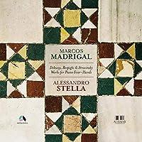 (Piano Duo)le Sacre Du Printemps: Alessandro Stella Marcos Madrigal +respighi: Fontane Di Roma, Debussy