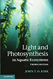 Light and Photosynthesis in Aquatic Ecosystems - John T. O. Kirk