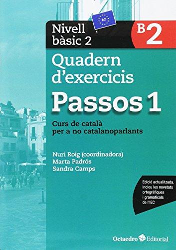 Passos 1. Quadern d'exercicis. Nivell Bàsic 2: Nivell Bàsic. Curs de català per a no catalanoparlants