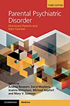 Parental Psychiatric Disorder: Distressed Parents and their Families