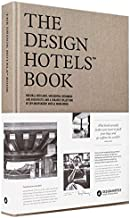 The Design Hotels™ Book: Edition 2016