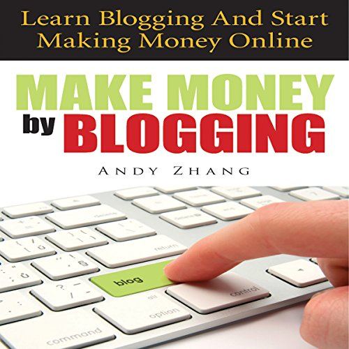 Make Money by Blogging audiobook cover art