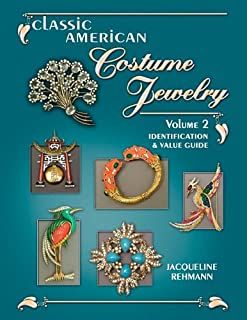 Classic American Costume Jewelry, Vol. 2: Identification & Value Guide